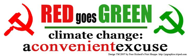 Red Goes Green - climate change: a convenient excuse (Sickles version)