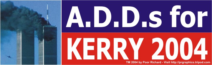 A.D.D.s for Kerry 2004
